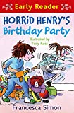 Best Party Book - Horrid Henry's Birthday Party: Book 2 Review