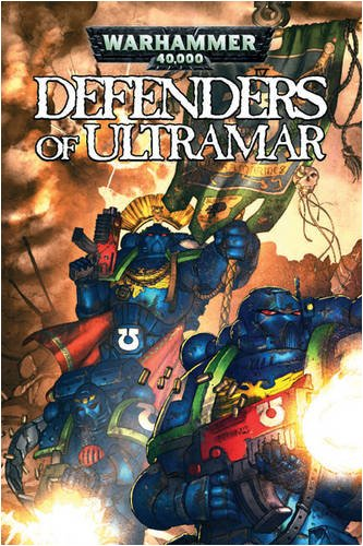 Defenders of Ultramar (Warhammer 40,000) por Graham McNeill