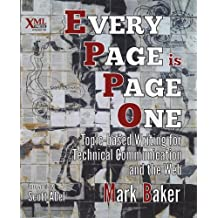 Every Page Is Page One: Topic-Based Writing for Technical Communication and the Web