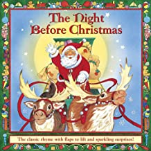The Night Before Christmas: The Classic Rhyme with Flaps to Lift and Sparkling Surprises!
