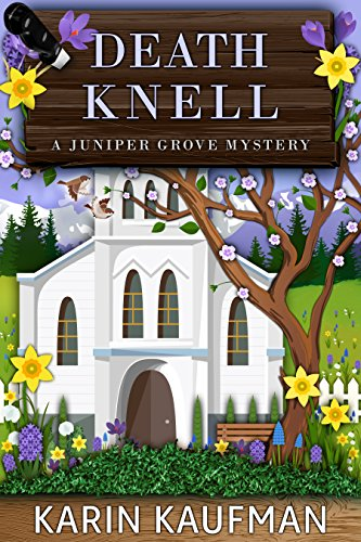 Death Knell (Juniper Grove Cozy Mystery Book 8) (English Edition)