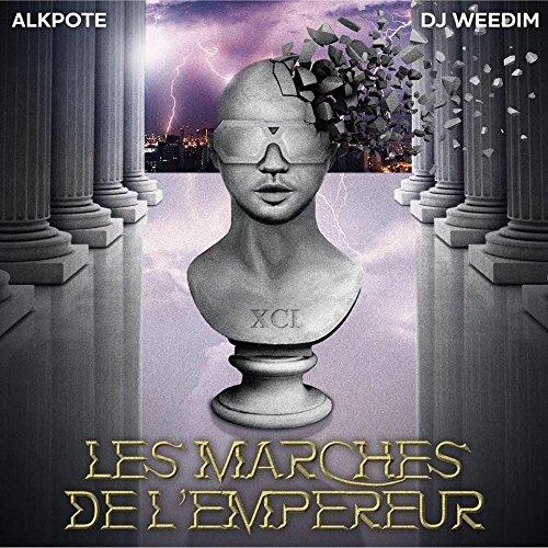 Alkpote et DJ Weedim - Les Marches De L'empereur (2017) [FLAC] Download