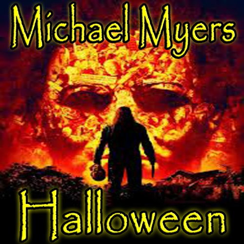Michael Myers - Halloween Michael Soundtrack Myers