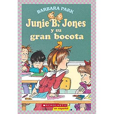 Junie B Jones Y Su Gran Bocota Spanish Language Edition Of Junie B Jones And Her Big Fat Mouth Junie B Jones Spanish Pdf Download Honoriaamara