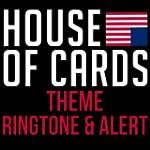 House Of Cards Theme Ringtone