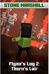 Flynn's Log 2: Thorn's Lair Kindle Edition