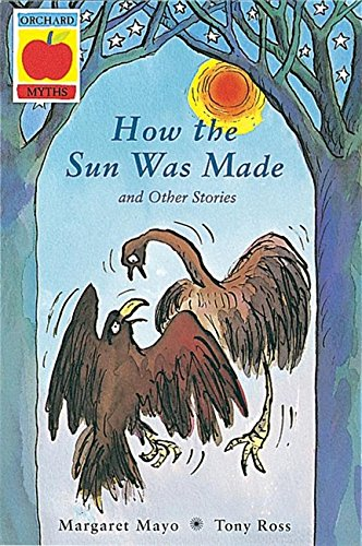 How the sun was made ; Why the moon appears at night ; How people were given fire