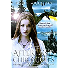 The Afterland Chronicles: Special Illustrated Complete Compilation