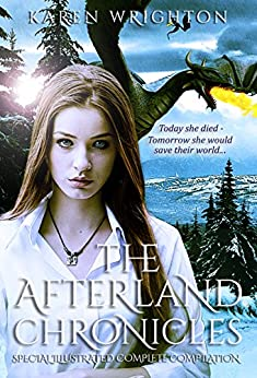 The Afterland Chronicles: Special Illustrated Complete Compilation by [Wrighton, Karen]