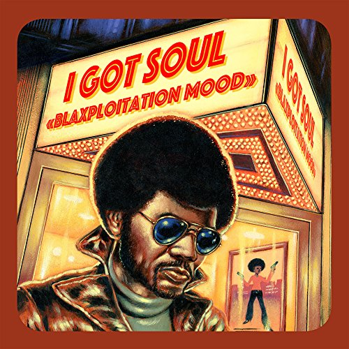 I Got Soul - Blaxploitation Mood