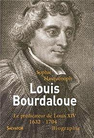 Louis Bourdaloue par Sophie Hasquenoph
