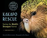 Kakapo Rescue: Saving the World's Strangest Parrot (Scientists in the Field (Paperback))