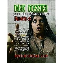 Dark Dossier #17: Ghosts, Aliens, Monsters, & Killers.