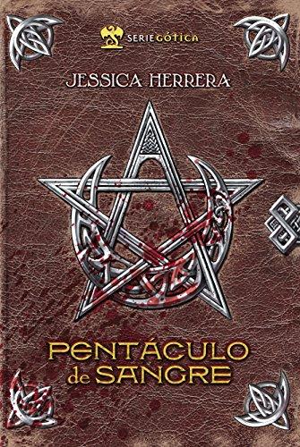 Pentáculo de Sangre (Saga de Sangre nº 1) (Spanish Edition)