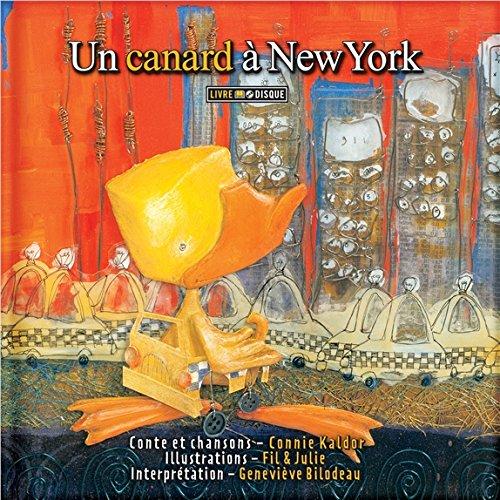 Un canard à New York - Livre + CD par Connie Kaldor