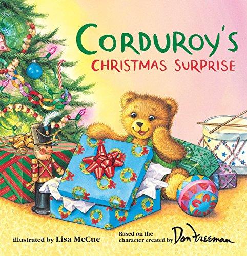 Corduroy's Christmas Surprise por Don Freeman