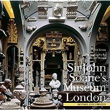 The Sir John Soane's Museum, London by Tim Knox (2016-04-05)
