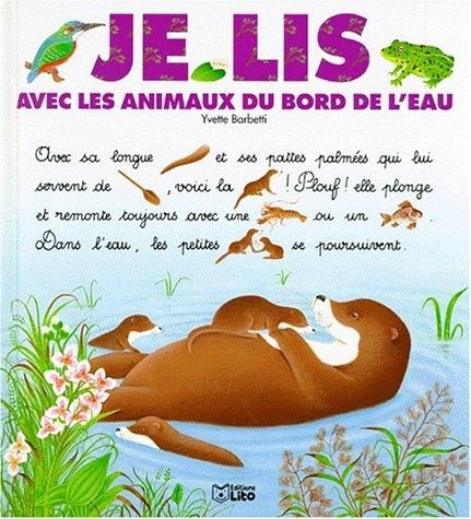 Je lis avec les animaux du bord de l'eau