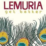 Songtexte von Lemuria - Get Better