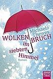 Wolkenbruch im siebten Himmel: Roman (Allgemeine Reihe. Bastei Lübbe Taschenbücher) bei Amazon kaufen