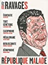 Ravages n°1 : République malade par Ravages