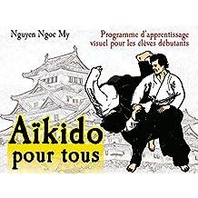 Aïkido pour tous - Volume 1