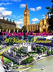 The Best of London: A Visitor's Paradise (English Edition)