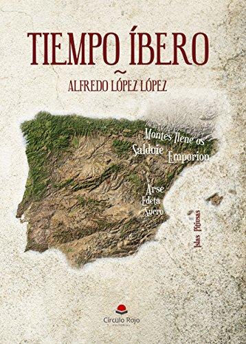 TIEMPO IBERO por ALFREDO LOPEZ LOPEZ