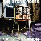 THE STONE ROSES / SALLY CINNAMON