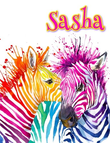 Sasha Zebra (Sasha: Rainbow Zebras, Personalized Journal, Diary, Notebook, 105 Lined Pages, Christmas, Birthday, Friendship Gifts for Girls, Teens and Women, Book Size 8 1/2