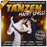 Tanzen macht Spass; Bekannte Standardtänze u. Lateinamerikanische Tänze: Im strikten Tanzrhythmus; Tänze; Foxtrott; Quickstep; Langsamer Walzer; Cha Cha Cha; Slowfox; Langsamer Foxtrott; Wiener Walzer; Jive; Paso Doble; Tango; Rumba; Samba; Lambada