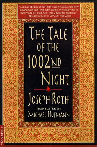 The Tale of the 1002nd Night por Joseph Roth