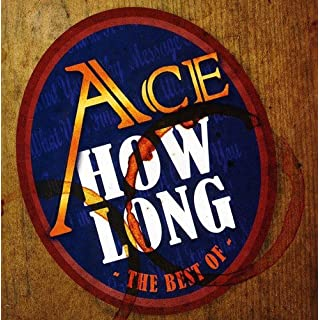 How Long...the Best of Ace