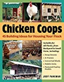[Chicken Coops: 45 Building Plans for Housing Your Flock] (By: Judy Pangman) [published: October, 2006]