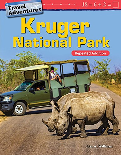 Travel Adventures: Kruger National Park: Repeated Addition (Mathematics Readers: Travel Adventures)