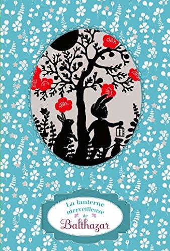 La lanterne merveilleuse de Balthazar - Pédagogie Montessori