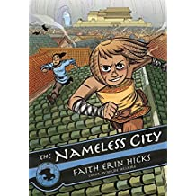The Nameless City by Faith Erin Hicks (2016-04-05)