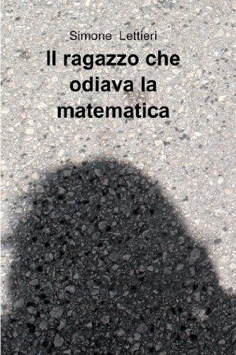 Download Il ragazzo che odiava la matematica
