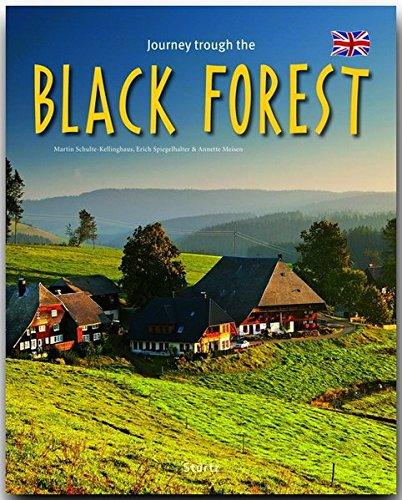 Journey through the BLACK FOREST - Reise durch den SCHWARZWALD - Ein Bildband mit über 210 Bildern - STÜRTZ Verlag