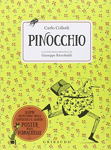 Pinocchio. Ediz. illustrata. Con Poster