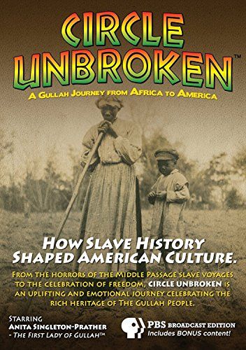 Circle Unbroken: A Gullah Journey From Africa To America [UK Import]