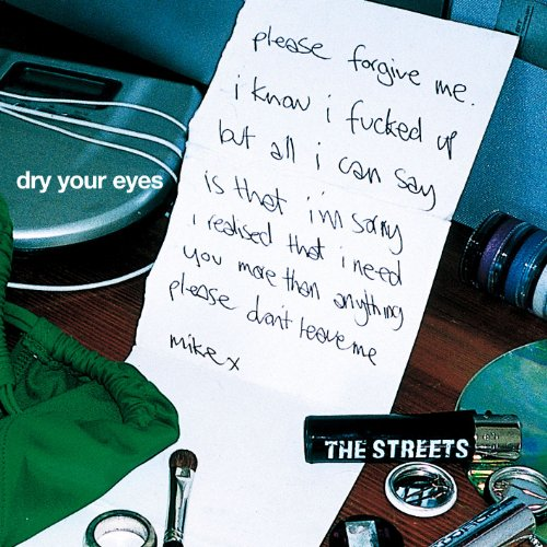 Dry Your Eyes [Explicit]