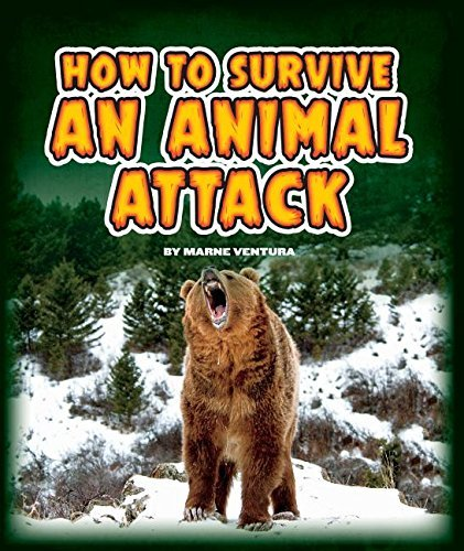 How to Survive an Animal Attack (Survival Guides (Child's World)) by Marne Ventura (2015-08-06)