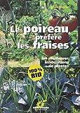Telecharger Livres Le poireau prefere les fraises Les meilleures associations de plantes (PDF,EPUB,MOBI) gratuits en Francaise