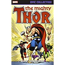 Thor Epic Collection: War of the Pantheons by Tom Defalco (2013-11-05)