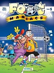 Les foot maniacs T05