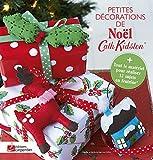 Petites décorations de Noël : Avec des feuilles de feutrine, des mini-pompons, des échevettes de coton et du cordon ciré