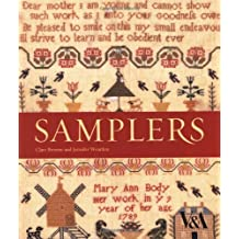 Samplers from the Victoria and Albert Museum by Clare Browne (2002-06-28)