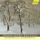 Mikhail Glinka Recital [Import allemand]