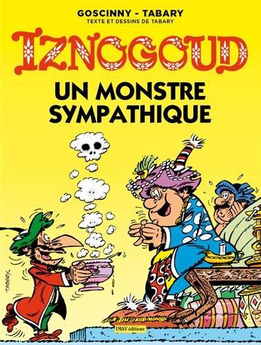 Iznogoud, Tome 26 : Un monstre sympathique